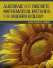 Image for Algebraic and discrete mathematical methods for modern biology