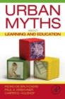 Image for Urban myths about learning and education