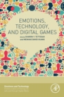 Image for Emotions, technology, and digital games