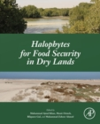 Image for Halophytes for food security in dry lands
