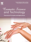 Image for Cosmetic science and technology  : theoretical principles and applications