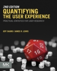 Image for Quantifying the user experience  : practical statistics for user research