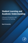 Image for Student learning and academic understanding: a research perspective with implications for teaching