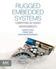 Image for Rugged embedded systems  : computing in harsh environments