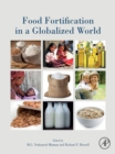 Image for Food fortification in a globalized world