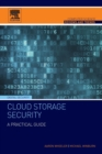 Image for Cloud storage security  : a practical guide