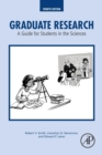 Image for Graduate research  : a guide for students in the sciences