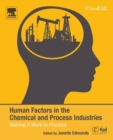Image for Human factors in the chemical and process industries  : making it work in practice