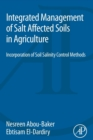 Image for Integrated management of salt affected soils in agriculture  : incorporation of soil salinity control methods