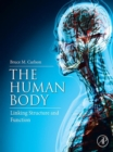 Image for The human body: linking structure and function