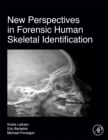 Image for New perspectives in forensic human skeletal identification