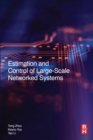 Image for Estimation and control of large-scale networked systems
