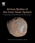 Image for Airless bodies of the inner solar system  : understanding the process affecting rocky, airless surfaces