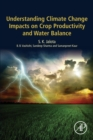 Image for Understanding climate change impacts on crop productivity and water balance