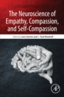 Image for The neuroscience of empathy, compassion, and self-compassion