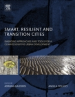 Image for Smart, resilient and transition cities: emerging approaches and tools for a climate-sensitive urban development