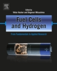 Image for Fuel cells and hydrogen: from fundamentals to applied research