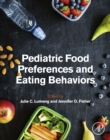 Image for Pediatric food preferences and eating behaviors