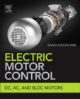 Image for Electric motor control  : DC, AC, and BLDC motors