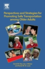 Image for Promoting safe transportation among older adults  : perspectives and strategies