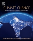 Image for Climate change: alternate governance policy for South Asia