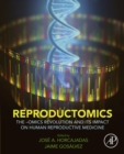 Image for Reproductomics: the -omics revolution and its impact on human reproductive medicine