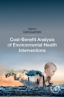 Image for Cost-benefit analysis of environmental health interventions