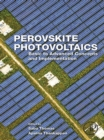 Image for Perovskite photovoltaics: basic to advanced concepts and implementation