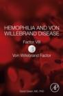 Image for Hemophilia and Von Willebrand disease.: (Von Willebrand factor) : Factor VIII,