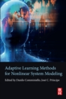 Image for Adaptive learning methods for nonlinear system modeling