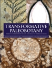 Image for Transformative paleobotany  : papers to commemorate the life and legacy of Thomas N. Taylor