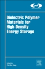 Image for Dielectric polymer materials for high-density energy storage