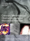 Image for Coronary microvascular obstruction in acute myocardial infarction: from mechanisms to treatment