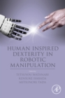 Image for Human inspired dexterity in robotic manipulation