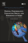 Image for Doping, performance enhancing drugs, and hormones in sport  : mechanisms of action and methods of detection