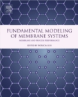 Image for Fundamental modelling of membrane systems: membrane and process performance