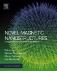 Image for Novel magnetic nanostructures: unique properties and applications
