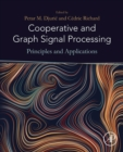 Image for Cooperative and graph signal processing: principles and applications