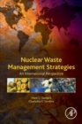 Image for Nuclear waste management strategies  : an international perspective