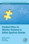 Image for Practical ethics for effective treatment of autism spectrum disorder