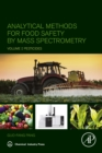 Image for Analytical methods for food safety by mass spectrometry.: (Pesticides) : Volume I,