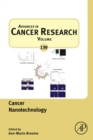 Image for Advances in cancer research.: (Cancer nanotechnology.) : Volume 139,