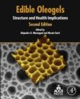 Image for Edible oleogels: structure and health implications