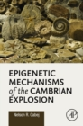 Image for Epigenetic mechanisms of the Cambrian explosion