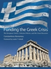 Image for Funding the Greek crisis: the European Union, cohesion policies, and the great recession