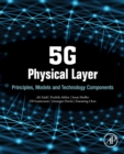 Image for 5G physical layer  : principles, models and technology components