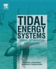 Image for Tidal energy systems  : design, optimization and control