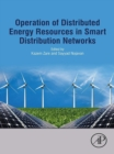 Image for Operation of distributed energy resources in smart distribution networks