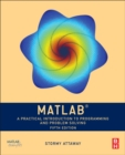 Image for MATLAB  : a practical introduction to programming and problem solving