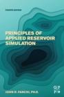 Image for Principles of applied reservoir simulation